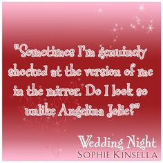 quote by Sophie Kinsella